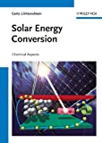 Solar Energy Conversion, Gertz Likhtenshtein, 3527328742