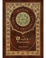 The Wealth of Nations: Complete (Royal Collector's Edition) (Case Laminate Hardcover with Jacket)