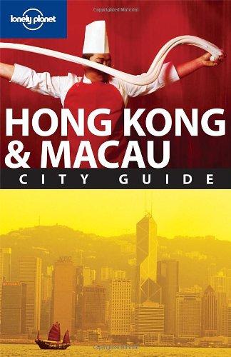 Lonely Planet Hong Kong & Macau (City Guide)