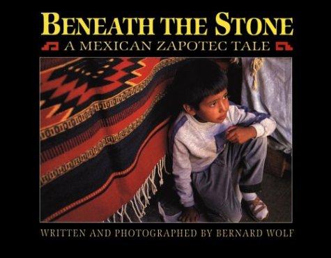 beneath-the-stone-a-mexican-zapotec-tale