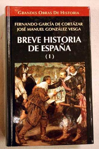 Breve historia de España: Amazon.es: Garcia De Cortazar,Fernando, Gonzal: Libros