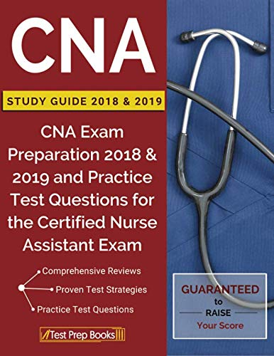 CNA Study Guide 2018 & 2019: CNA Exam Preparation 2018 & 2019 and Practice Test (Best Practices For Social Work With Refugees And Immigrants)