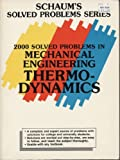 img - for 2000 Solved Problems in Mechanical Engineering Thermodynamics (Schaum's Solved Problems Series) by P. E. Liley (1989-01-30) book / textbook / text book