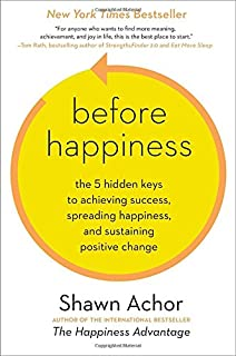 The Happiness Advantage: The Seven Principles of Positive ...