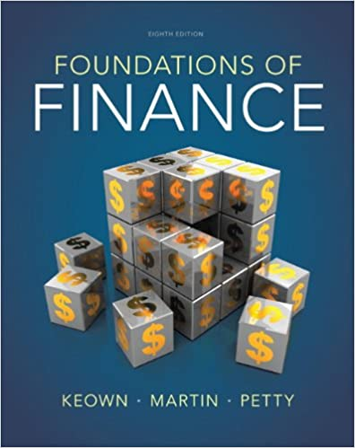 foundations of finance 8th edition solutions