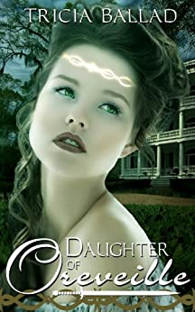 Daughter of Oreveille (Oreveille Cycle Book 1) by [Ballad, Tricia]