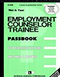 img - for Employment Counselor Trainee(Passbooks) (Career Examination Series) book / textbook / text book
