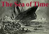 Sea of Time -- Volume Four in the Pastmaster Series