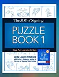 img - for The Joy of Signing Puzzle Book 1: Have Fun Learning to Sign book / textbook / text book