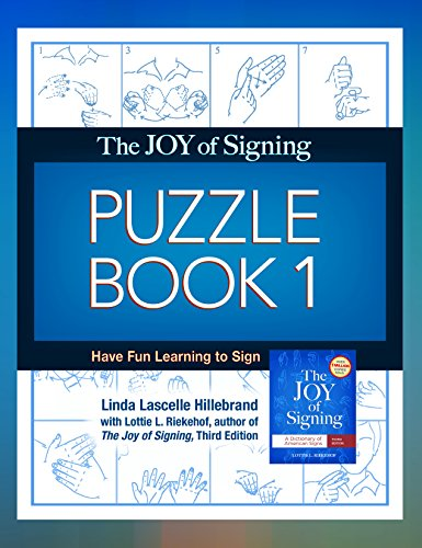 (The Joy of Signing Puzzle Book 1: Have Fun Learning to Sign)