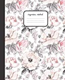 COMPOSITION NOTEBOOK: Pink Pastel Roses - Cute Wide Ruled Paper Notebook Journal - College classic Ruled Pages Large Lined Composition Book Journal - ... College & Writing Notes (Positive Vibrations)