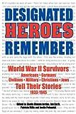 Designated Heros Remember, , 0977468917