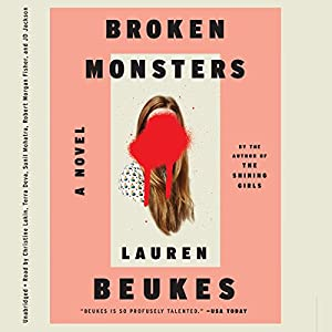 Broken Monsters Audiobook