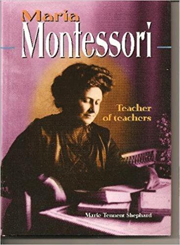 Maria Montessori: Teacher of Teachers (Lerner Biographies)