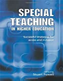 Special Teaching in Higher Education, Stuart Powell, 0749436115