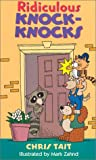 img - for Ridiculous Knock-Knocks book / textbook / text book