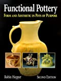 img - for Functional Pottery: Form and Aesthetic in Pots of Purpose book / textbook / text book