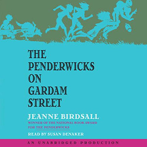 The Penderwicks on Gardam Street Audiobook [Free Download by Trial] thumbnail