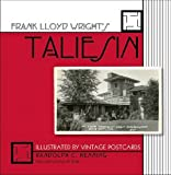 Frank Lloyd Wright's Taliesin: Illustrated by Vintage Postcards /