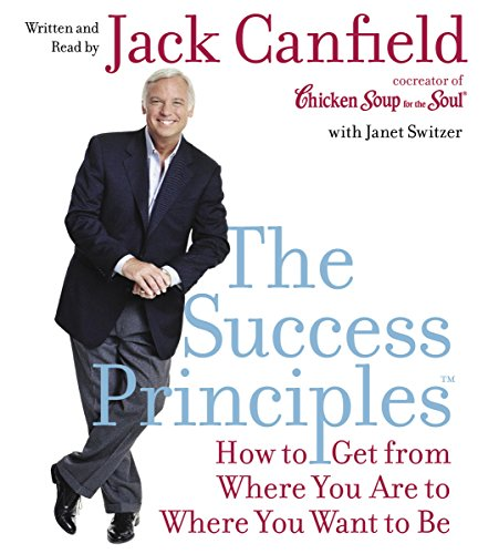The Success Principles: How to Get From Where You Are to Where You Want to Be Audiobook [Free Download by Trial] thumbnail