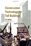 img - for CONSTRUCTION TECHNOLOGY FOR TALL BUILDINGS (3RD EDITION) by CHEW YIT LIN MICHAEL (2009-03-19) book / textbook / text book