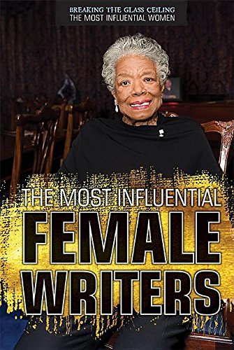 Download The Most Influential Female Writers (Breaking the Glass Ceiling: The Most Influential Women) pdf