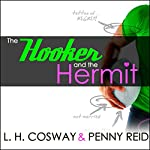The Hooker and the Hermit | L. H. Cosway,Penny Reid