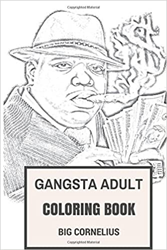 Gangsta Adult Coloring Book: Mafioso Hood and Thug Life Inspired ...
