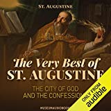 The Very Best of St. Augustine: The City of God and