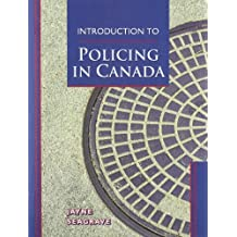 Introduction to Policing in Canada by Jayne Seagrave (1996-10-01)