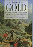 Days of Gold, Malcolm J. Rohrbough, 0520206223