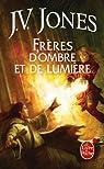 Le Livre des Mots, Tome 3 : Frères d'ombre et de lumière par Jones