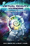 img - for Virtual Reality Hypnosis: Adventures in the Multiverse book / textbook / text book