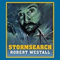 Stormsearch Audiobook by Robert Westall Narrated by Martin Jarvis