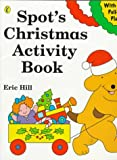 Spot's Christmas Activity Book, Eric Hill, 0140557571