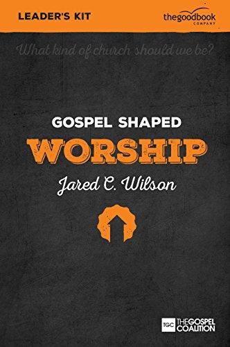 (Gospel Shaped Worship - DVD Leader's Kit (Gospel Shaped Church))