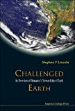 Challenged Earth, Stephen F. Lincoln, 1860945260