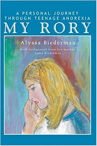 Book My Rory: A Personal Journey Through Teenage Anorexia