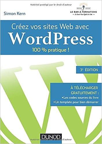 4a1318192bd Amazon.fr - Créez vos sites Web avec WordPress - 100% pratique ! - Simon  Kern - Livres