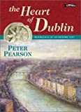 The Heart of Dublin, Peter Pearson, 0862786681