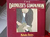 The Drinker's Companion, Nicholas Rootes, 0575038667