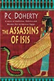 The Assassins of Isis, Paul C. Doherty, 0312359608