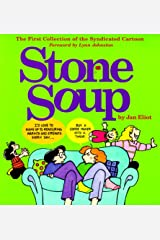 Stone Soup: The First Collection of the Syndicated Cartoon Paperback