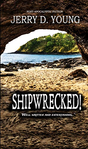 Shipwrecked! by [Young, Jerry D.]