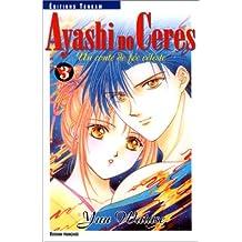 AYASHI NO CERES T03