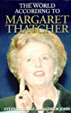 The World According to Margaret Thatcher, Stephen Blake and Andrew John, 1843170159