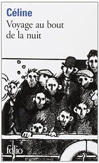 Voyage au bout de la nuit, Céline, Louis-Ferdinand
