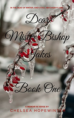 Search : Dear Mister Bishop Jakes: Book One