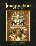 Imagination, David A. Cherry and Kay Reynolds, 0898655633