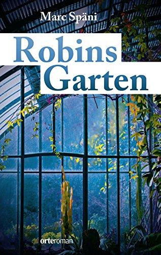 Robins Gaten (German Edition)